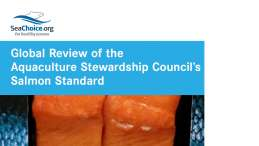 Global Review of the Aquaculture Stewardship Council's Salmon Standard